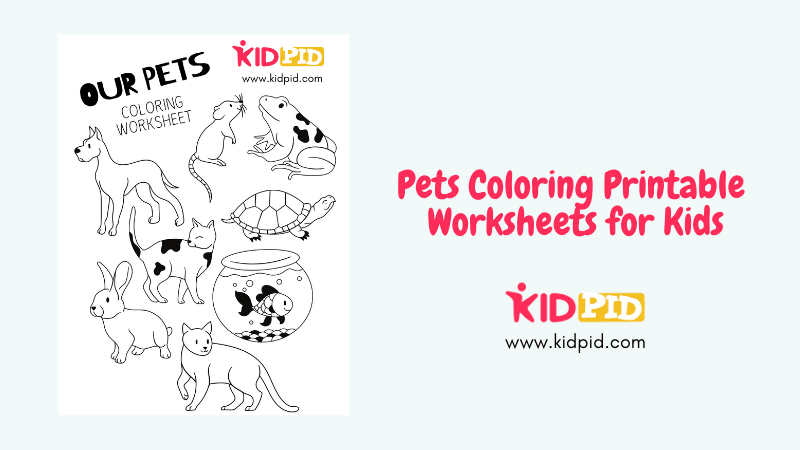 Pets Coloring Printable Worksheets For Kids - Kidpid