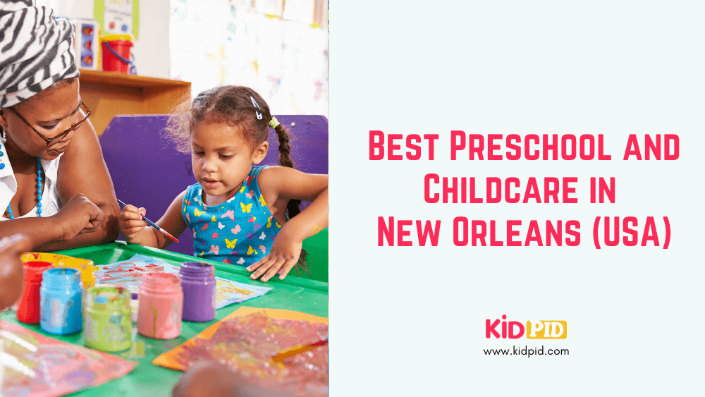Best Preschool and Childcare in New Orleans (USA)